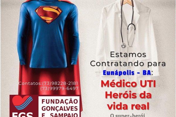 [Fundação abre novo processo seletivo para Médicos em unidade de saúde em Eunápolis-Ba]